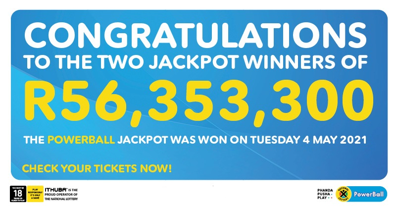 TWO LUCKY PLAYERS WIN THE POWERBALL JACKPOT OF OVER R112 MILLION